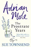 Adrian Mole The Prostate Years