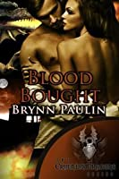 Blood Bought (Cruentus Dragons, #2)