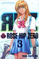 Rose Hip Zero Vol. 3