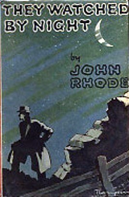 They Watched By Night (Dr. Priestley, #36) John Rhode