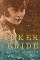 The Poker Bride: The First Chinese in the Wild West