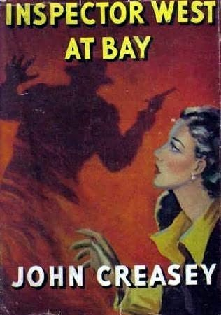 Inspector West at Bay  (Inspector West, #13)  by  John Creasey
