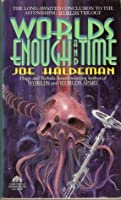 Worlds Enough and Time (worlds, #3)