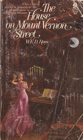 The House on Mount Vernon Street  by  W.E.D. Ross