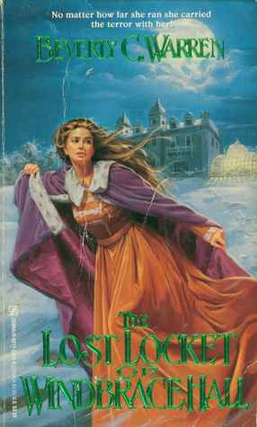 The Lost Locket of Windbrace Hall  by  Beverly C. Warren