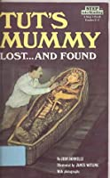 Tut's Mummy: Lost...and Found (Step into Reading 3)