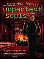 Unperfect Souls (Connor Gray, #4)