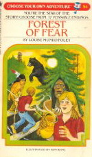 Forest of Fear (Choose Your Own Adventure, #54)  by  Louise Munro Foley