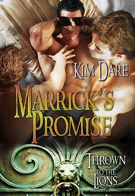 Marricks Promise (Thrown to the Lions #2) Kim Dare