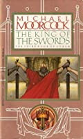 The King of the Swords (Corum, #3)