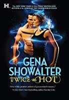Twice as Hot (Tales of an Extraordinary Girl, #2)