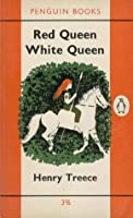 Red Queen, White Queen (Celtic Tetralogy, #3)
