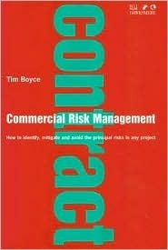 Commercial Risk Management Tim Boyce