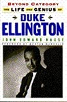 Beyond Category: The Life And Genius Of Duke Ellington