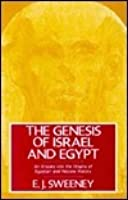The Genesis of Israel & Egypt: An Enquiry Into the Origins of Egyptian & Hebrew History