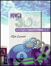 Power 3 D: High Speed Graphics In Windows 95/Nt Kyle Ernest Lussier