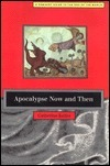 Apocalypse Now and Then: Feminist Guide to the End of the World  by  Catherine Keller