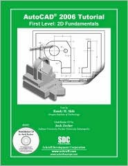 AutoCAD 2006 Tutorial - First Level: 2D Fundamentals  by  Randy H. Shih