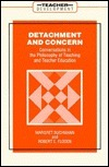 Detachment and Concern  by  Margaret Buchman
