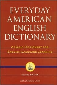 Everyday American English Dictionary: A Basic Dictionary For English Language Learning  by  Richard A. Spears