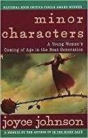 Minor Characters: A Young Woman's Coming of Age in the Best Generation