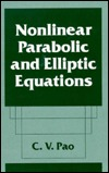 Nonlinear Parabolic and Elliptic Equations C.V. Pao