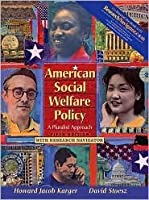 American Social Welfare Policy: A Pluralist Approach [With Research Navigator Access Code]
