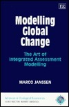 Modelling Global Change: The Art of Integrated Assessment Modelling  by  Marco Janssen