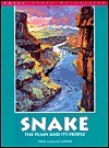 Snake: The Plain And Its People  by  Todd Shallat