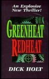 Greenheat Redheat  by  Dick Holt