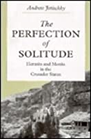 Perfection of Solitude