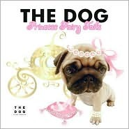 The Dog Princess Fairy Tails The Dog Artlist Collection