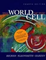 The World of the Cell [with The Biology Place]