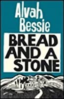 Bread and a Stone