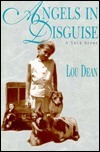Angels In Disguise  by  Lou Dean