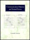Communication Patterns and Textual Forms Graziella Tonfoni