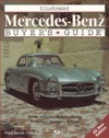 Illustrated Mercedes-Benz Buyers Guide  by  Frank  Barrett