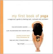 My First Book of Yoga - A Beginners Guide to Feeling Cool, Cultured, and Confident  by  Miranda Morgan
