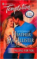 Falling For You (Harlequin Temptation, No 1014)