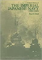 A Battle History of the Imperial Japanese Navy (1941-1945)