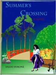 Summers Crossing  by  Imani Symone