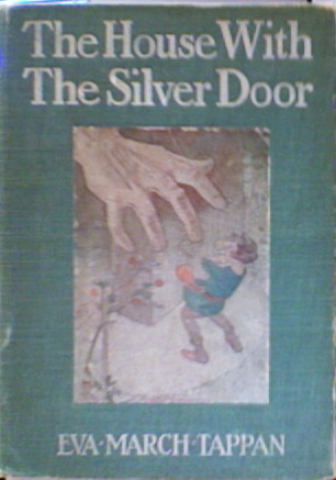 The House With The Silver Door Eva March Tappan