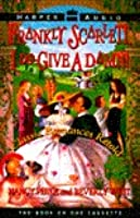 Frankly, Scarlett, I Do Give a Damn!: And Other Classics Retold