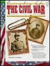 Everyday Life: The Civil War, with Cross-Curricular Activities in Each Chapter (Everyday Life Series)  by  Walter A. Hazen