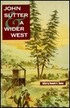 John Sutter and a Wider West Kenneth N. Owens