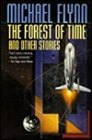 The Forest of Time and Other Stories