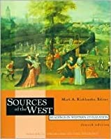 Sources of the West: Readings in Western Civilization, Volume II: From 1600 to the Present