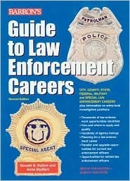Guide To Law Enforcement Careers  by  Donald B. Hutton