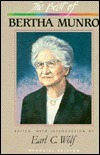 The Best of Bertha Munro Earl C. Wolf