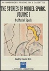 Stories of Muriel Spark  by  Eleanor Bron